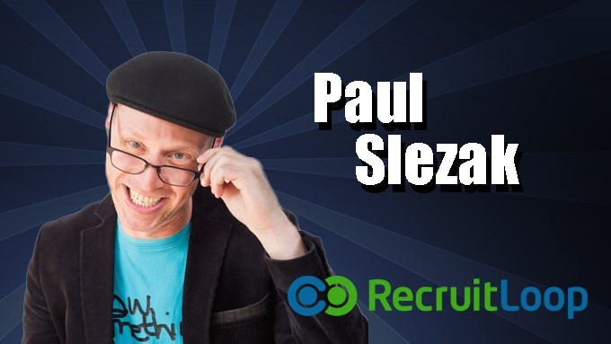 Recruitment Secrets Exposed with Paul Slezak