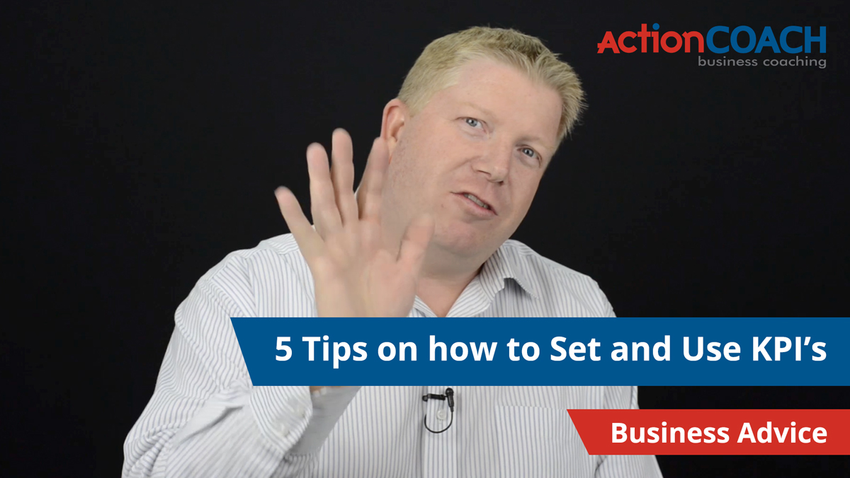 5 Tips on how to set and use KPI's