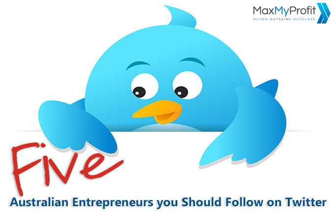 5 Australian Entrepreneurs you Should Follow on Twitter