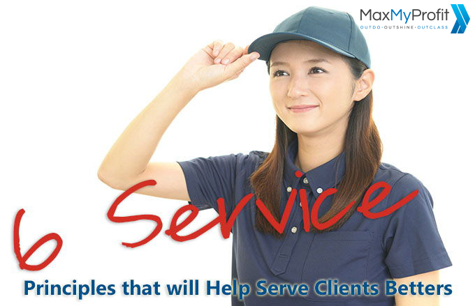 6 Service Principles That Will Help you Serve Clients Better