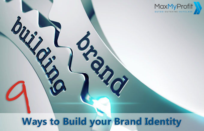 9 Ways to Build your Brand Identity