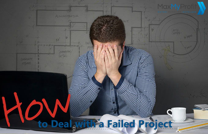 When a Project Fails – Here's How to Deal With It