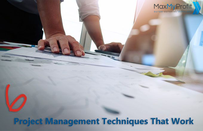 6 Project Management Techniques That Work