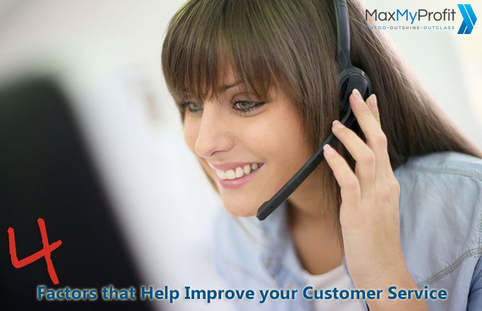 4 Key Factors that Will Help Improve the Customer Service of your Company