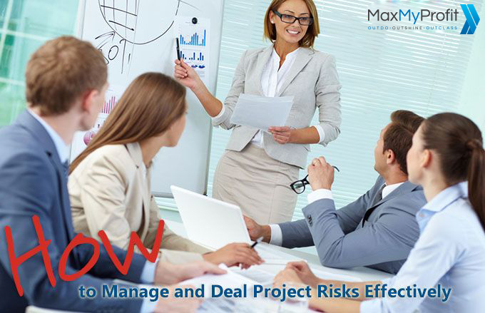Project Risks – How to Manage and Deal with Them Effectively
