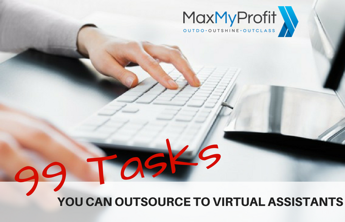 99 Tasks You Can Outsource To Virtual Assistants